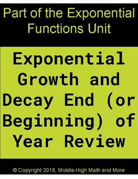 Exponential Growth and Decay End (or Beginning) of Year Review (Plus Half Life)
