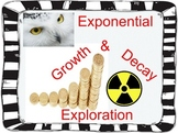 Exponential Growth and Decay Exploration Activity