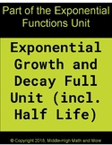 Exponential Growth and Decay Full Unit (including graphing
