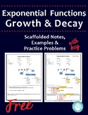 Exponential Growth and Decay Functions ~ Scaffolded Notes and Practice Problems