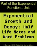 Exponential Growth and Decay Half Life Notes and Word Problems