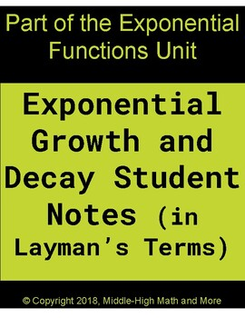 Exponential Growth and Decay Notes (In Layman's Terms)