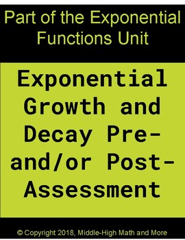 Exponential Growth and Decay Post-Assessment (+Graphing and Half Life)