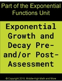 Exponential Growth and Decay Post-Assessment (+Graphing an