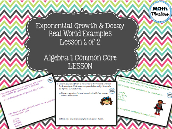 Exponential Growth and Decay - Real World Examples Lesson 2 of 2