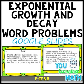 Exponential Growth and Decay Word Problems - Google Slides + Task Cards