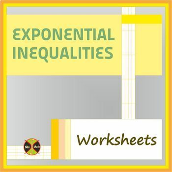 Exponential Inequalities - 28 Practice Problems Classified into 3 types ( 3 WS)