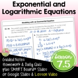 Exponential and Logarithmic Equations (Algebra 2 - Unit 7)