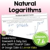 Natural Logarithms (Algebra 2 - Unit 7)