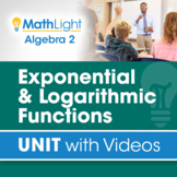 Exponential & Logarithmic Functions   Algebra 2 Unit with