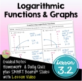 Logarithmic Functions and Graphs with Lesson Video (Unit 3)