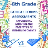 Exponential Notation and Properties of Integer Exponents Google Forms Assessment