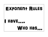 Exponential Properties I have... who has...
