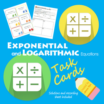 Exponential and Logarithmic Equation Task Cards