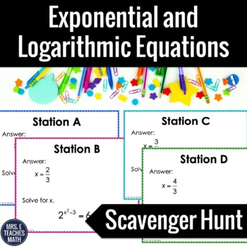 Exponential and Logarithmic Equations Scavenger Hunt