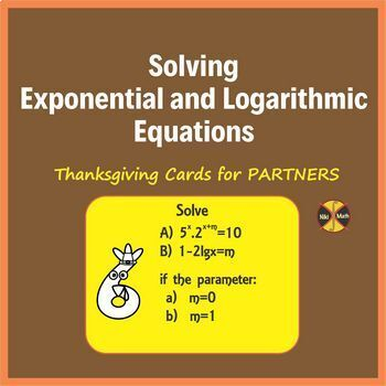 Exponential and Logarithmic Equations - Thanksgiving Cards For Partners(48 prob)