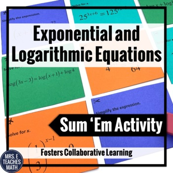 Exponential and Logarithmic Equations Sum Em Activity