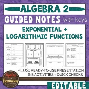 Exponential and Logarithmic Functions - Guided Notes and INB Activities