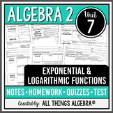 Exponential and Logarithmic Functions (Algebra 2 - Unit 7) DISTANCE LEARNING