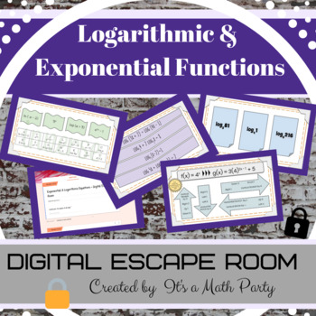 Exponential and Logarithmic Functions - DIGITAL ESCAPE ROOM
