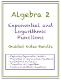Exponential and Logarithmic Functions Guided Notes Bundle (Editable)