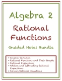 Rational Functions Guided Notes Bundle (Editable)