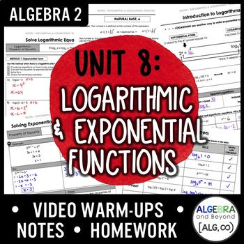 Exponential and Logarithmic Functions Unit Bundle (Algebra 2 Curriculum)