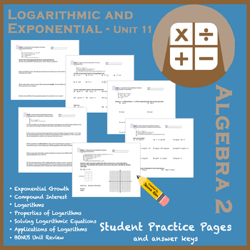 Exponential and Logarithmic Unit 11 Set - Student Practice Worksheets