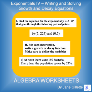 Exponentials IV - Writing and Solving Growth & Decay Equations