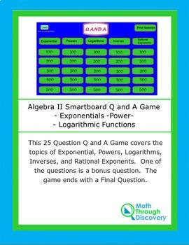 Algebra II Smartboard Q and A Game - Exponentials -Power-Logarithmic Functions