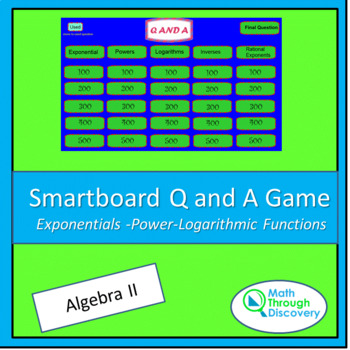 Algebra II Smartboard Q and A Game - Exponentials -Power-L