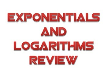 Exponentials and Logarithms Unit Review