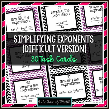 Exponents: 30 Task Cards - Simplifying Expressions (Set 2: Difficult!)
