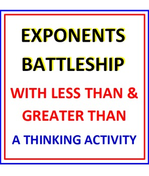 Exponents Battleship with Less Than Greater Than
