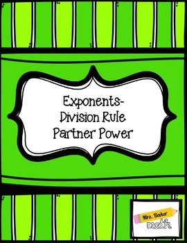 Exponents- Division Rule Partner Power
