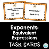 Exponents: Equivalent Expressions (exponent rules) Task Cards: 8.EE.1