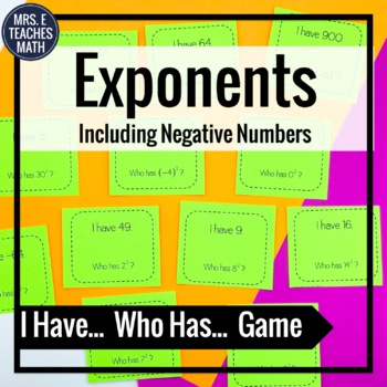 "Exponents ""I Have, Who Has"" Game"