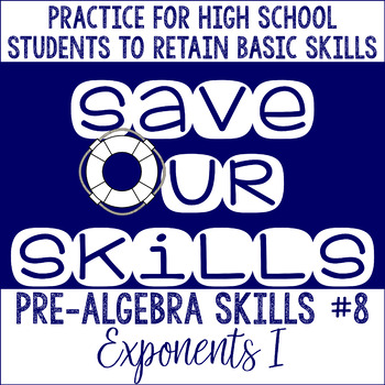 Exponents I SOS (Save Our Skills)