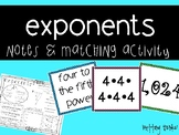 Exponents Notes AND Matching Activity