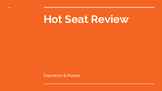 Exponents & Powers Hot Seat Review