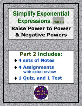 Exponents  PART 2 -- Raise to a Power & Negative Powers - Notes and Assigments