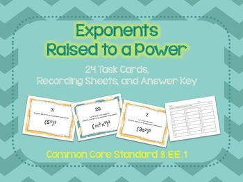 Exponents Raised to a Power Task Cards CCSS 8.EE.1