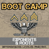 Exponents & Roots Boot Camp -- Differentiated Practice Assignments