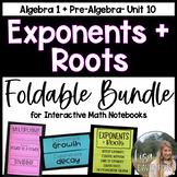 Exponents + Roots- Algebra 1 Foldable Bundle
