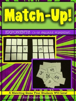 Exponents (Square Numbers to 12) Match-Up!