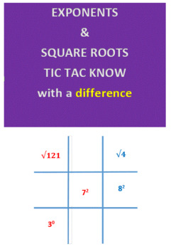 Exponents & Square Roots Tic Tac Know -- with a difference