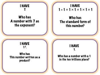 Exponents and Place Value I have Who Has