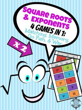 Exponents and Square Roots: Matching, Memory, Go Fish, War Game