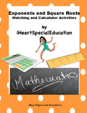 Exponents and Square Roots Matching and Calculator Activities