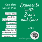 Exponents with Zero's and Ones: Complete Lesson + Material